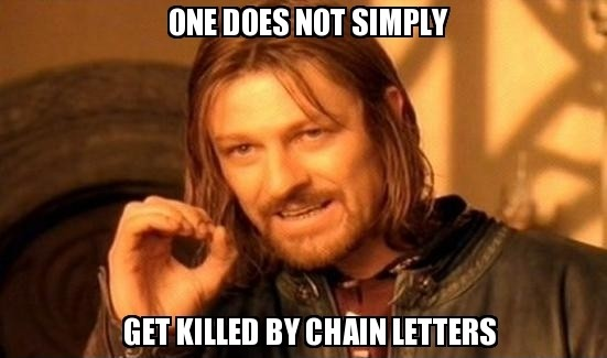 frabz-One-does-not-simply-Get-killed-by-chain-letters-6097ba
